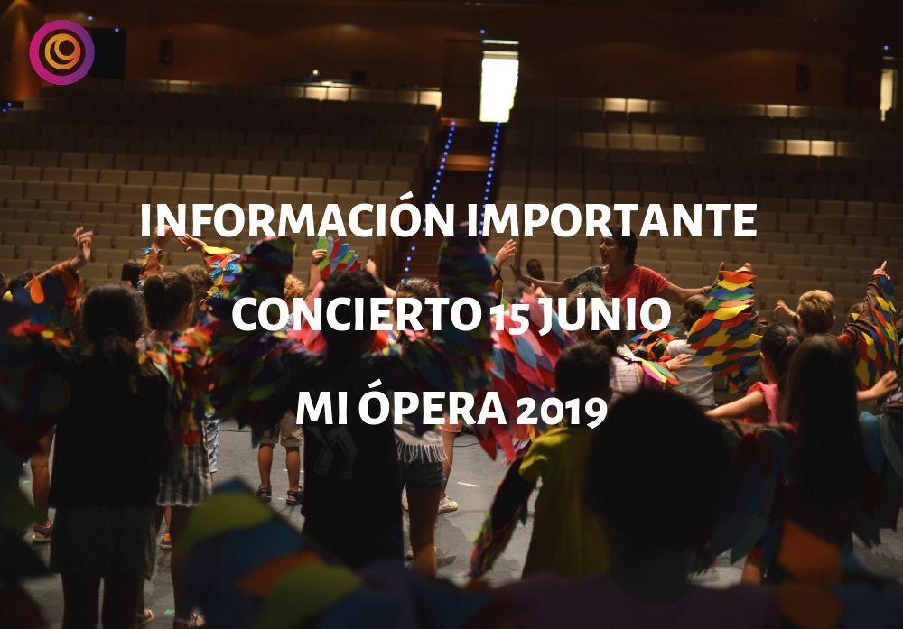 Información concierto 15 junio Mi Ópera 2019